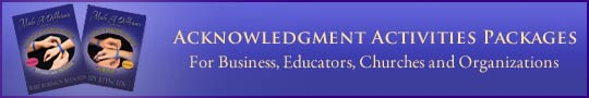 Acknowledgment Programs for Business, Education, Churches and Organizations